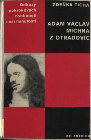 Zdeňka Tichá: Adam Václav Michna z Otradovic